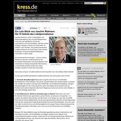 Ein Lehr-Stück von Joachim Widmann: Die 10 Gebote des Lokaljournalismus: kress.de