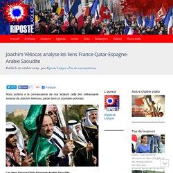 Joachim Véliocas analyse les liens France-Qatar-Espagne-Arabie Saoudite
