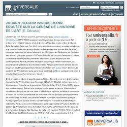 JOHANN JOACHIM WINCKELMANN. ENQUÊTE SUR LA GENÈSE DE L'HISTOIRE DE L'ART