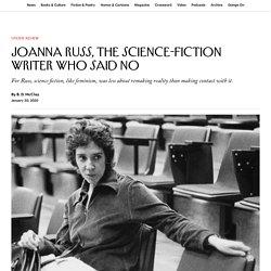 Joanna Russ, the Science-Fiction Writer Who Said No