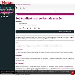 Job étudiant : surveillant de musée - L'Etudiant