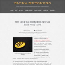 Job hunting or teacherpreneurship