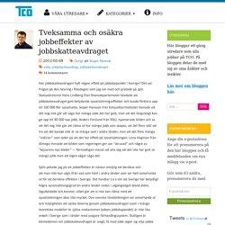 Tveksamma och osäkra jobbeffekter av jobbskatteavdraget