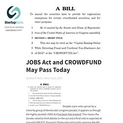 JOBS Act and CROWDFUND May Pass Today