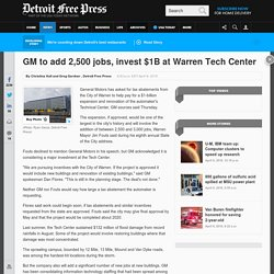 GM to add 2,500 jobs, invest $1B at Warren Tech Center