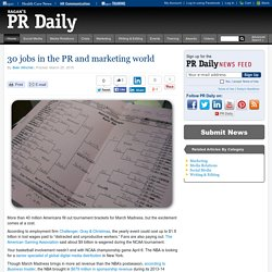 30 jobs in the PR and marketing world