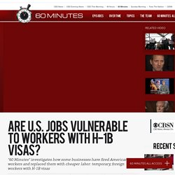 Are U.S. jobs vulnerable to workers with H-1B visas?