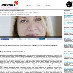 Accenture choisit un jeu collaboratif pour fédérer