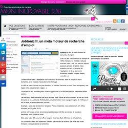 Jobtonic.fr, un méta moteur de recherche d'emploi - Mon Incroyable Job