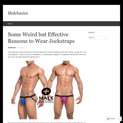 Some Weird but Effective Reasons to Wear Jockstraps