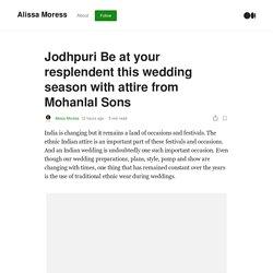 Jodhpuri Be at your resplendent this wedding season