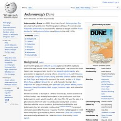 Jodorowsky's Dune - Wikipedia, the free encyclopedia