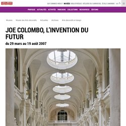 Joe Colombo, l'invention du futur