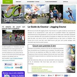 Jogging et course à pied - Le guide complet du coureur