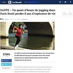 SANTE - Un quart d'heure de jogging dans Paris ferait perdre 8 ans d'espérance de vie