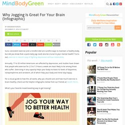 Why Jogging Is Great For Your Brain (Infographic)