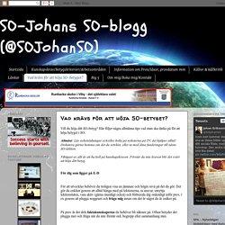 SO-Johans SO-blogg (@SOJohanSO): Vad krävs för att höja SO-betyget?