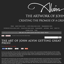 THE ART OF JOHN ALVIN GETTING GREAT PRESS! - John Alvin Art