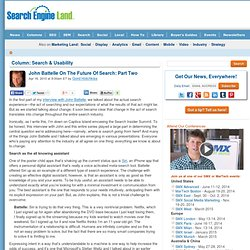 John Battelle On The Future Of Search: Part Two