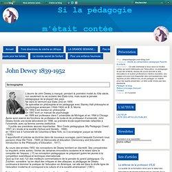 John Dewey 1839-1952