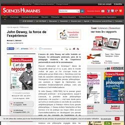 John Dewey, la force de l'expérience
