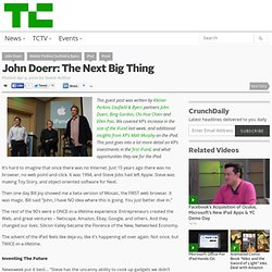 John Doerr: The Next Big Thing