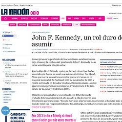 John F. Kennedy, un rol duro de asumir
