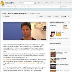 John Layke of Beverly Hills MD