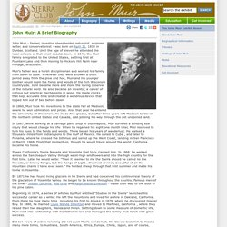John Muir Biography - John Muir Exhibit