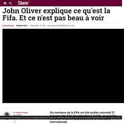 John Oliver explique ce qu'est la Fifa. Et ce n'est pas beau à voir