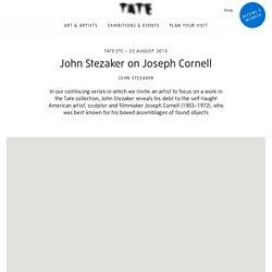 John Stezaker on Joseph Cornell – Tate Etc