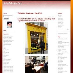 John Talbott's Paris: Talbott's Reviews - the 05th