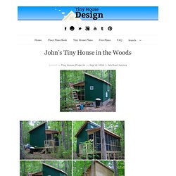 John's Tiny House in the Woods