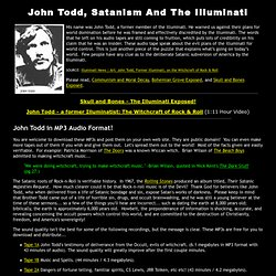 John Todd, Satanism and the Illuminati