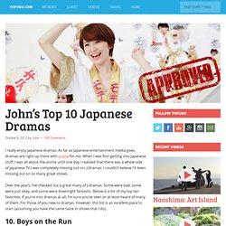 John's Top 10 Japanese Dramas