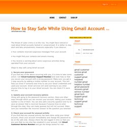 How to Stay Safe While Using Gmail Account - posted by JohnAnderson6 at Face kobo.com - Social network community to connect, share & earn.