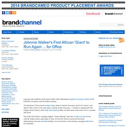 Johnnie Walker's First African 'Giant' to Run Again ... for Office