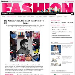 Johnny Coca, the man behind Céline's icons