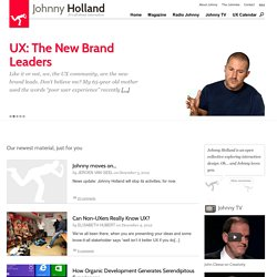Johnny Holland – It's all about interaction