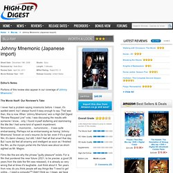 Blu-ray Review: Johnny Mnemonic (Japanese import) | High-Def Digest