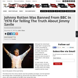 Johnny Rotten Was Banned From BBC In 1978 For Telling The Truth About Jimmy S...