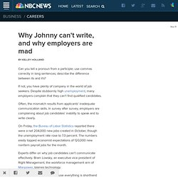 Why Johnny can't write, and why employers are mad