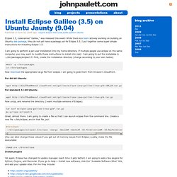 Blog Archive » Install Eclipse Galileo (3.5) on Ubuntu Jaunty (9.04)