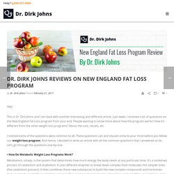 Dr. Dirk Johns Reviews on New England Fat Loss Program