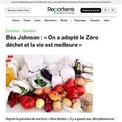 Béa Johnson: «On a adopté le Zéro déchet et la vie est meilleure»