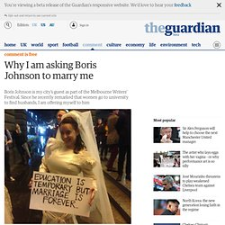 Why I am asking Boris Johnson to marry me | Van Badham