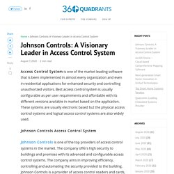 Johnson Controls: A Visionary Leader in Access Control System -
