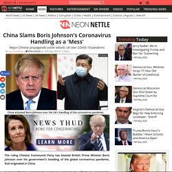 China Slams Boris Johnson's Coronavirus Handling as a 'Mess'