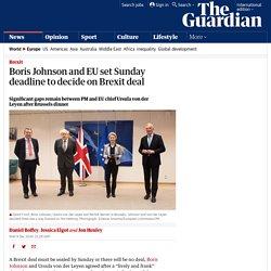 Boris Johnson and EU set Sunday deadline to decide on Brexit deal
