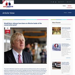 Would Boris Johnson have been an effective leader of the conservative party?